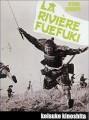 The River Fuefuki O Filme
