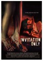 Invitation Only O Filme