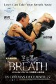 Breath O Filme