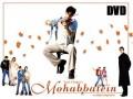 Mohabbatein O Filme