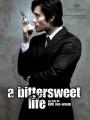 A Bittersweet Life O Filme