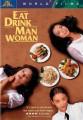 Eat Drink Man Woman O Filme