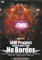 JAM Project Japan Flight No Border