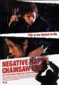 Negative Happy Chain Saw Edge O Filme