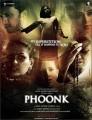 Phoonk 1 O Filme - India