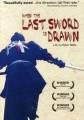 When the Last Sword is Drawn O Filme