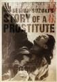 Story of a Prostitute O Filme