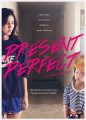 Present Perfect - If You Could Turn Back Time  O Filme