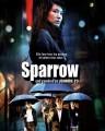 Sparrow (Man Jeuk) O Filme