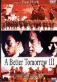 A Better Tomorrow 3 O Filme
